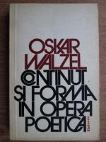 Anticariat: Oskar Walzel - Continut si forma in opera poetica