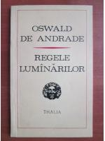 Oswald de Andrade - Regele lumanarilor