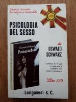 Anticariat: Oswald Schwarz - Psicologia del sesso