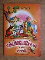 Anticariat: Otilia Cazimir - Baba Iarna intra-n sat si alte poezii