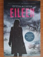 Anticariat: Ottessa Moshfegh - Eileen