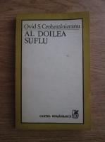 Ovid S. Crohmalniceanu - Al doilea suflu