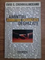 Anticariat: Ovid S. Crohmalniceanu - Amintiri deghizate