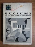 Anticariat: Ovidiu Badina, Dumitru Dumitriu, Octavian Neamtu - Buciumi. Un sat din Tara de Sub Munte