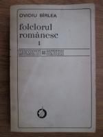 Ovidiu Birlea - Folclorul romanesc (volumul 1)