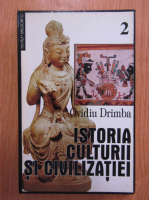 Ovidiu Drimba - Istoria culturii si civilizatiei (volumul 2)