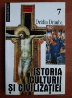 Ovidiu Drimba - Istoria culturii si civilizatiei (volumul 7)