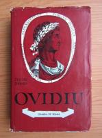 Anticariat: Ovidiu Drimba - Ovidiu. Poetul Romei si al Tomisului