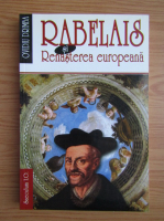 Ovidiu Drimba - Rabelais si Renasterea europeana