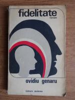 Anticariat: OVIDIU GENARU - Fidelitate