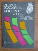 Anticariat: Ovidiu Nicolescu - Ghidul managerului eficient (volumul 1)