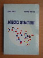 Anticariat: Ovidiu Oniga - Antibiotice antibacteriene