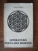 Anticariat: Ovidiu Papadima - Literatura populara romana