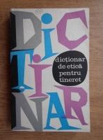 Ovidiu Trasnea - Dictionar de etica pentru tineret