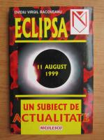 Ovidiu Virgil Racoveanu - Eclipsa, 11 august 1999