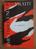 Anticariat: P. A. Kropotkin - Amintirile unui razvratit
