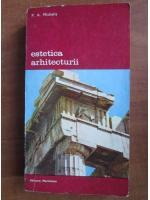 P. A. Michelis - Estetica arhitecturii