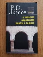 P. D. James - O meserie nepotrivita pentru o femeie
