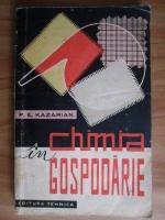 P. E. Kazarian - Chimia in gospodarie