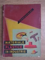 Anticariat: P. G. Konovalov - Materiale plastice in industrie