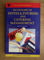 Anticariat: P. H. Collin - Dictionary of hotels, tourism and catering management