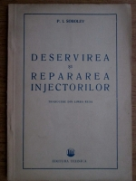 P. I. Sobolev - Deservirea si repararea injectorilor