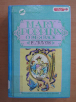P. L. Travers - Mary Poppins Comes Back