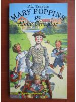 Anticariat: P. L. Travers - Mary Poppins pe aleea ciresilor