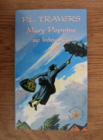 Anticariat: P. L. Travers - Mary Poppins se intoarce