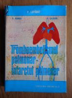 P. Lepadat - Tromboembolismul pulmonar, infarctul pulmonar