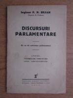 P. N. Bejan - Discursuri parlamentare. Un an de activitate parlamentara (1934)