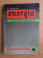 P. P. Lazarev - Energia si resursele energetice