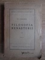 Anticariat: P. P. Negulescu - Filosofia Renasterii (volumul 2, 1945)