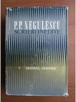 P. P. Negulescu - Scrieri inedite 2, Destinul Omenirii (volumul 5)