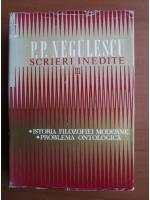 Anticariat: P. P. Negulescu - Scrieri inedite (volumul 3)