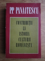 Anticariat: P. P. Panaitescu - Contributii la istoria culturii romanesti