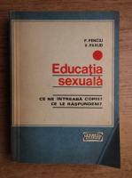 P. Penciu - Educatia sexuala
