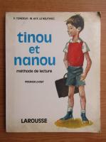 Anticariat: P. Tondeux - Tinou et nanou, volumul 1. Methode de lecture progressive