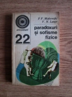 P. V,. Makovekti - Paradoxuri si sofisme fizice
