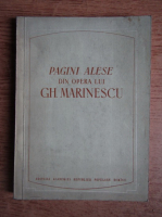 Pagini alese din opera lui Gh. Marinescu