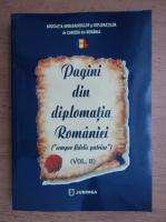 Pagini din diplomatia Romaniei (volumul 2)
