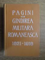 Pagini din gandirea militara romaneasca 1821-1916