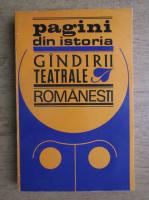 Pagini din istoria gandirii teatrale romanesti