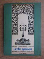 Anticariat: Palmira Arnaiz, Constantin Duhaneanu, Luciliu Costin - Limba spaniola. Manual pentru anul IV al liceelor cu predarea intensiva a limbii spaniole (1974)