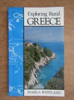 Anticariat: Pamela Westland - Exploring rural Greece