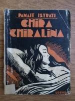 Panait Istrati - Chira Chiralina (1943)