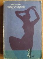 Panait Istrati - Chira Chiralina (1957)