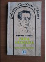 Panait Istrati - Chira Chiralina si alte povestiri
