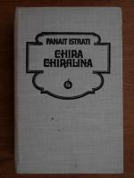 Anticariat: Panait Istrati - Chira Chiralina