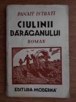 Panait Istrati - Ciulinii Baraganului (1943)